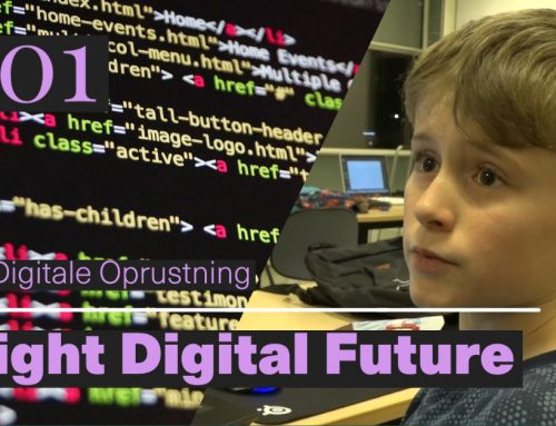 Programserien Bright Digital Future –  Afsnit 1: Den Digitale Oprustning