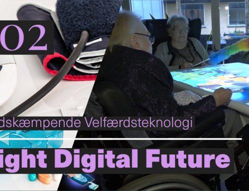 Programserien Bright Digital Future –  Afsnit 2: Frihedskæmpende Velfærdsteknologi